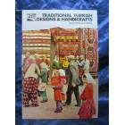 Traditional Turkish Designs & Handicrafts 1983