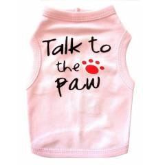 K�pek K�yafeti Giysisi Talk To The Paw T-Shirt