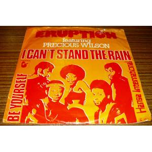 ERUPTION * I CAN'T STAND THE RAIN * BE YOURSELF