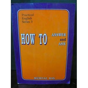 PRACTICAL ENGLISH 3-HOW TO ANSWER AND ASK msc