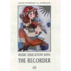 Arkada� Ynl. Music Education with The Recorder S