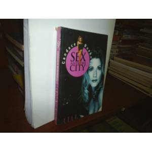SEX AND THE C�TY - CANDACE BUSHNELL