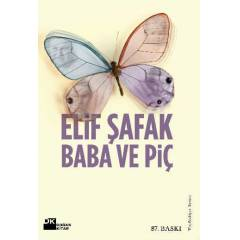 Baba ve Pi� - Elif �afak - Do�an Kitap