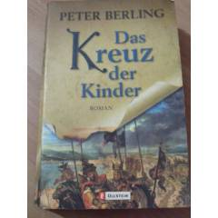 DAS KREUZ DER KINDER PETER BERLING