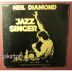 NE�L D�AMOND THE JAZZ S�NGER F�LM M�Z��� PLAK LP