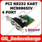 4 Port PCI RS232 Kart MCS9865 Moschip 4 Port PCI