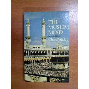 THE MUSLIM MIND - CHARIS WADDY