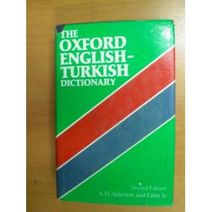 THE OXFORD ENGLISH - TURKISH DICTIONARY