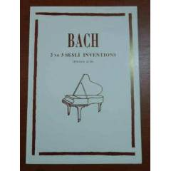 BACH 2 VE 3 SESL� INVENTIONS - Piyano ��in