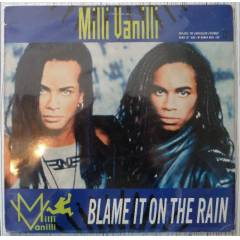 MILLI VANILLI-BLAME IT ON THE RAIN