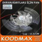 Ekran Kart� Fan� V9 , PCI-Express Uyumlu