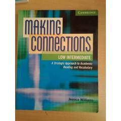 MAKING CONNECTIONS-CAMBRIDGE-LOW INTERMEDIATE