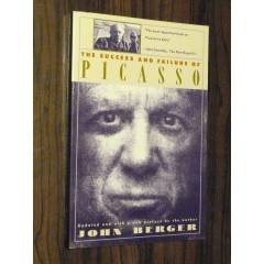 THE SUCCESS AND FA�LURE OF P�CASSO - JOHN BERGER