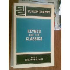 KEYNES AND THE CLASSICS ROBERT LEKACHMAN