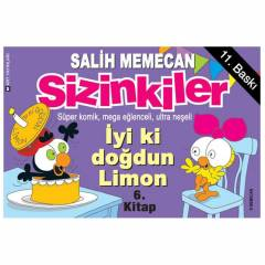 Sizinkiler �yi ki Do�dun Limon 6.Kitap