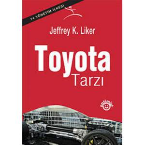 TOYOTA TARZI THE TOYOTA WAY, JEFFREY K. LINER