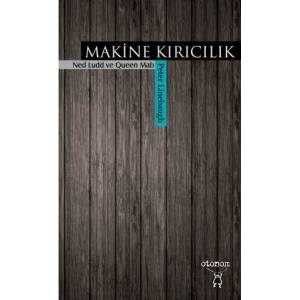 S:Makine K�r�c�l�k-Peter Linebaugh 2014