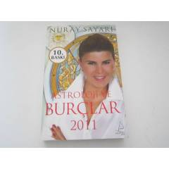ASTROLOJ� VE BUR�LAR 2011 NURAY SAYARI D-9