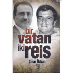 B�R VATAN �K� RE�S-�ATLI VE YAZICIO�LU