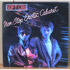 SOFT CELL - NON-STOP EROTIC CABARET LP 2.EL