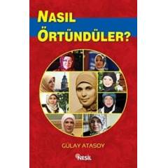 Nas�l �rt�nd�ler?