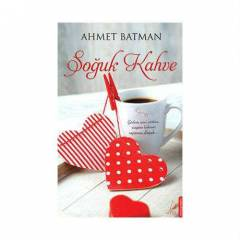 SO�UK KAHVE-AHMET BATMAN