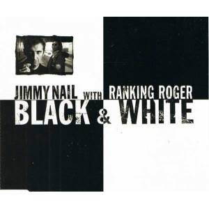 CD Jimmy Nail With Ranking Roger - Black White