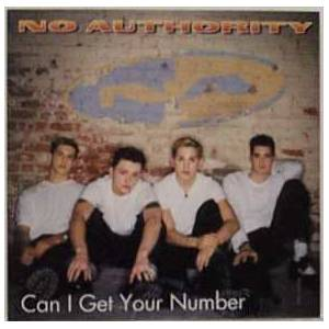 CD No Authority Can I Get Your Number - Single