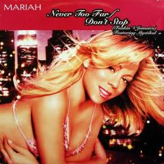 MARIAH CAREY - NEVER TOO FAR DON'T STOP 12''