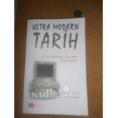 ULTRA MODERN TAR�H ( Porno, Internet, Cips, MP3,