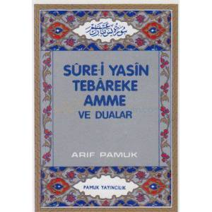 Sure-i Yasin Tebareke Amme ve Dualar