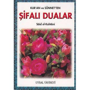 Kur'an ve S�nnet'ten �ifal� Dualar (Cep Boy)