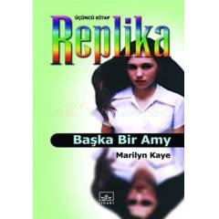 Replika 3 - Ba�ka Bir Amy