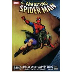 THE AMAZING SPIDER-MAN GEORGE VE GWEN STACY'N�N