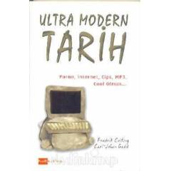ULTRA MODERN TAR�H - Porno, Internet, Cips, MP3