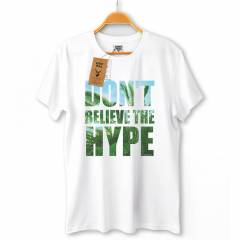 Don't Believe The Hype Erkek Ti��rt KP124