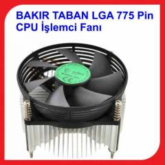 LGA 775 Pin CPU ��lemci Fan� BAKIR TABAN