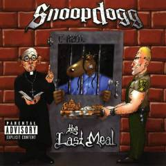 Hiphop Rap Snoop Dogg Tha Last Meal