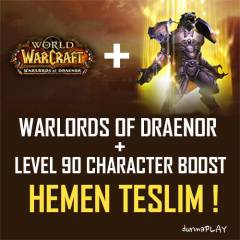 Warlords of Draenor + Level 90 Boost ! Wow