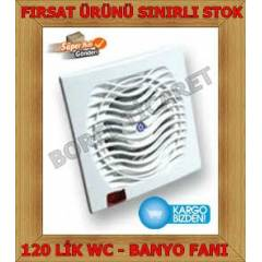 WC BANYO FANI -120 L�K ASP�RAT�R - SESS�Z FAN