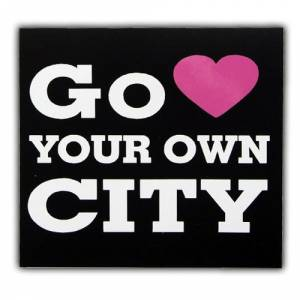 Go Your Own City Yaz� Araba Oto Sticker ( 7cm *