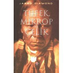 T�fek Mikrop ve �elik  Jared Diamond  T�B�TAK