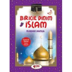 Biricik Dinim �slam (Ciltli)