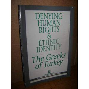 Denying Human Rights & Ethnic Identity The Greek