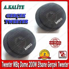 Tweeter MBq Dome 200W Efsane Ger�ek Tweeter