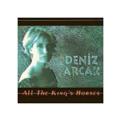 DENİZ ARCAK ALL THE KING'S HORSES 2.el CD ALBÜM