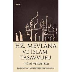 Hz. Mevlana ve �slam Tasavvufu