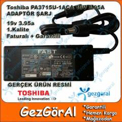 TOSH�BA 19V 3.95A Notebook Adapt�r� FATURALI