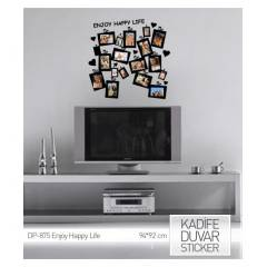 KADIFE DUVAR STICKER ENJOY HAPPY LIFE 94x92 CM
