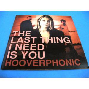 CD Hooverphonic The Last Thing I Need Is You